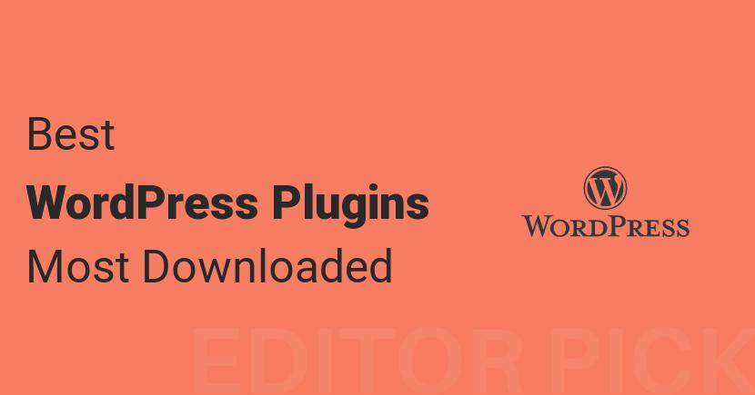 Best WordPress Plugins (Top 10)
