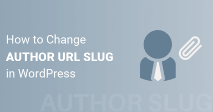 How to Change Author URL Slug in WordPress Without Any Plugin