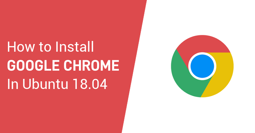 How to Install Google Chrome on Ubuntu 18.04