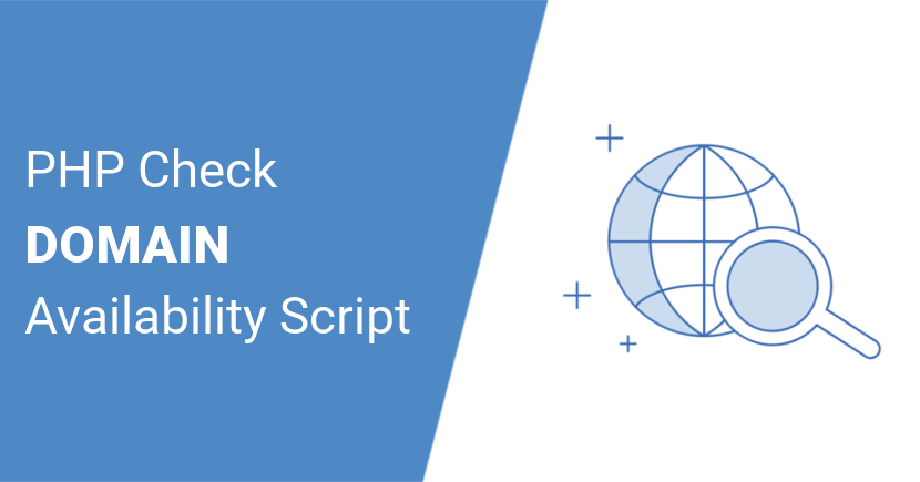 PHP Domain Availability Checker Script (Check Domain Instantly)