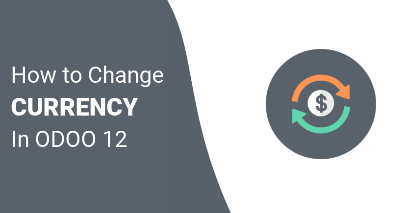How to Change Currency in Odoo 12