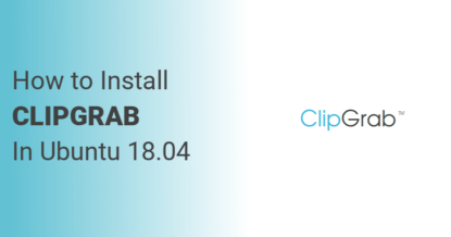 How to Install ClipGrab on Ubuntu 18.04