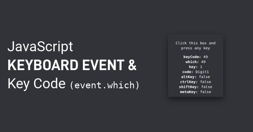 JavaScript Keyboard Event | JavaScript Keyboard Key Code