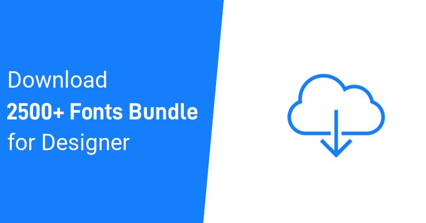 2500+ Fonts Bundle Download | Free Fonts Pack For Designer