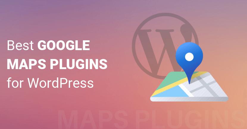 Top 10 Best Google Maps Plugin for WordPress (2020)