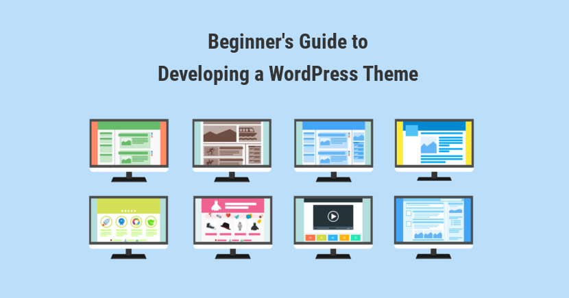 Beginner's Guide to Developing a WordPress Theme