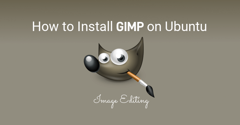 How To Install GIMP on Ubuntu 18.04 LTS