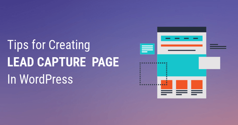 5 Tips for Creating a Lead Capture Page in WordPress