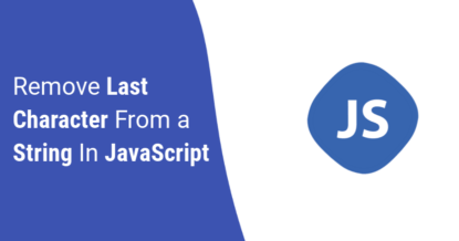 Remove Last Character from a String in JavaScript