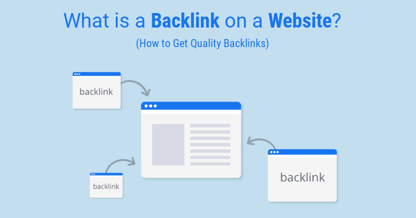 What is a Backlink on a Website? How to Get Quality Backlinks