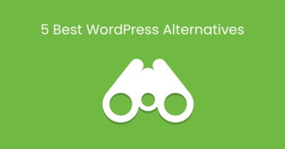 5 Best WordPress Alternatives You Should Know?