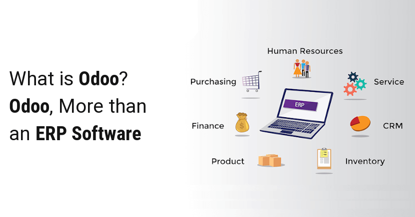 What is Odoo? Odoo, More than an ERP Software
