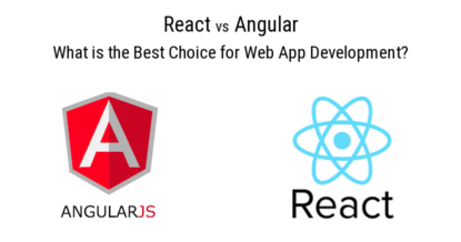 React or Angular. What Is the Best Choice for Web App Development?