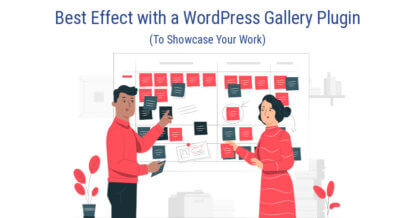 Showcase Your Work to the Best Effect with a WordPress Gallery Plugin