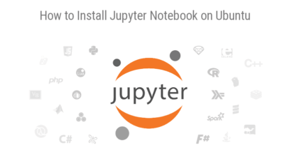 How to Install Jupyter Notebook on Ubuntu 20.04 / 18.04