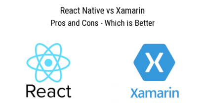 React Native vs Xamarin: Pros and Cons - Which is Better