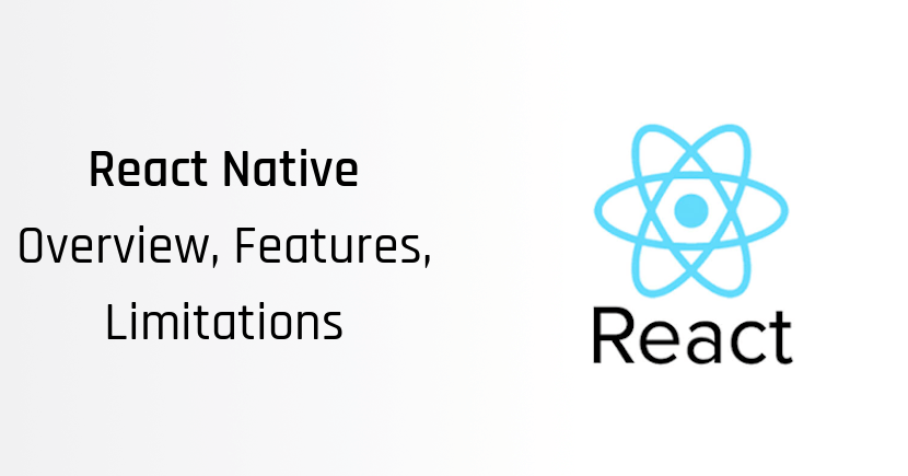 What are the Top React Native Features, limitations, PROS and CONS