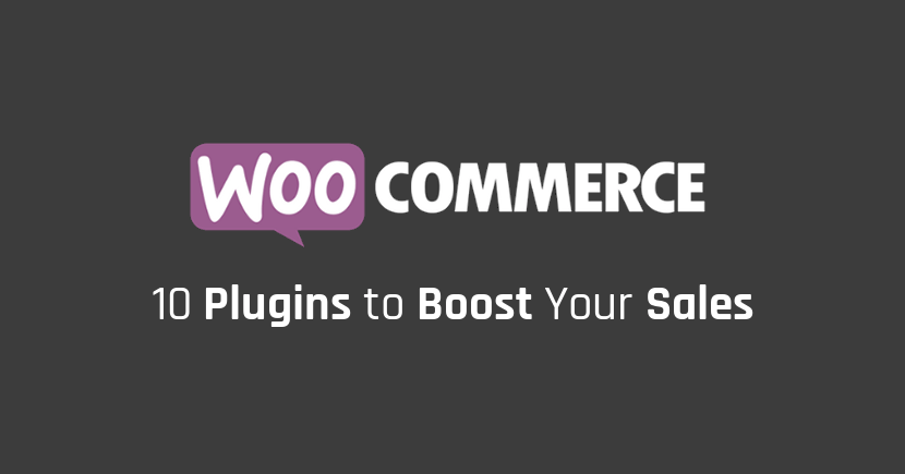 10 Best WooCommerce Plugins to Boost Your Sales [Updated]